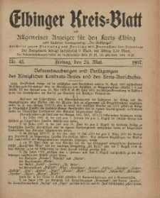 Kreis-Blatt des Königlich Preußischen Landraths-Amtes zu Elbing, Nr. 43 Freitag 24 Mai 1907