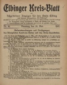 Kreis-Blatt des Königlich Preußischen Landraths-Amtes zu Elbing, Nr. 44 Dienstag 28 Mai 1907