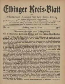 Kreis-Blatt des Königlich Preußischen Landraths-Amtes zu Elbing, Nr. 45 Freitag 31 Mai 1907
