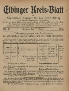 Kreis-Blatt des Königlich Preußischen Landraths-Amtes zu Elbing, Nr. 47 Freitag 7 Juni 1907