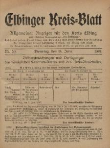 Kreis-Blatt des Königlich Preußischen Landraths-Amtes zu Elbing, Nr. 50 Dienstag 18 Juni 1907