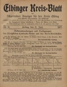 Kreis-Blatt des Königlich Preußischen Landraths-Amtes zu Elbing, Nr. 51 Freitag 21 Juni 1907