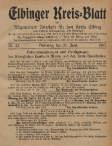 Kreis-Blatt des Königlich Preußischen Landraths-Amtes zu Elbing, Nr. 52 Dienstag 25 Juni 1907