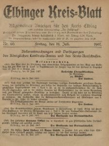 Kreis-Blatt des Königlich Preußischen Landraths-Amtes zu Elbing, Nr. 60 Freitag 19 Juli 1907