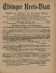Kreis-Blatt des Königlich Preußischen Landraths-Amtes zu Elbing, Nr. 61 Dienstag 23 Juli 1907