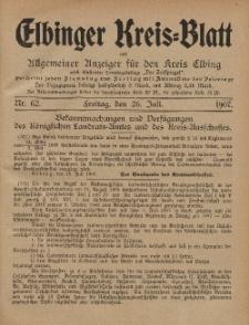 Kreis-Blatt des Königlich Preußischen Landraths-Amtes zu Elbing, Nr. 62 Freitag 26 Juli 1907