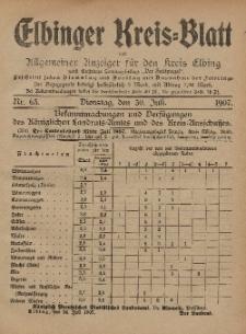Kreis-Blatt des Königlich Preußischen Landraths-Amtes zu Elbing, Nr. 63 Dienstag 30 Juli 1907
