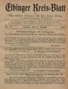 Kreis-Blatt des Königlich Preußischen Landraths-Amtes zu Elbing, Nr. 68 Freitag 16 August 1907