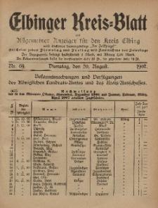 Kreis-Blatt des Königlich Preußischen Landraths-Amtes zu Elbing, Nr. 69 Dienstag 20 August 1907