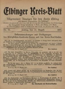 Kreis-Blatt des Königlich Preußischen Landraths-Amtes zu Elbing, Nr. 70 Freitag 23 August 1907