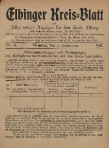 Kreis-Blatt des Königlich Preußischen Landraths-Amtes zu Elbing, Nr. 74 Dienstag 3 September 1907