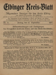 Kreis-Blatt des Königlich Preußischen Landraths-Amtes zu Elbing, Nr. 77 Freitag 13 September 1907