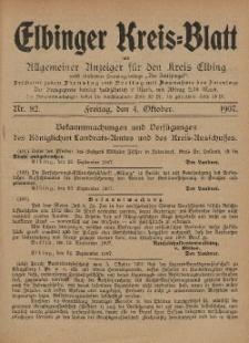 Kreis-Blatt des Königlich Preußischen Landraths-Amtes zu Elbing, Nr. 82 Freitag 4 Oktober 1907