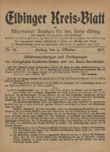 Kreis-Blatt des Königlich Preußischen Landraths-Amtes zu Elbing, Nr. 84 Freitag 11 Oktober 1907