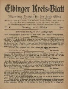 Kreis-Blatt des Königlich Preußischen Landraths-Amtes zu Elbing, Nr. 85 Dienstag 15 Oktober 1907