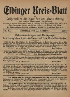 Kreis-Blatt des Königlich Preußischen Landraths-Amtes zu Elbing, Nr. 87 Dienstag 22 Oktober 1907