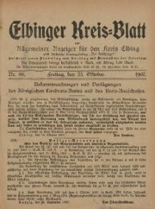 Kreis-Blatt des Königlich Preußischen Landraths-Amtes zu Elbing, Nr. 88 Freitag 25 Oktober 1907
