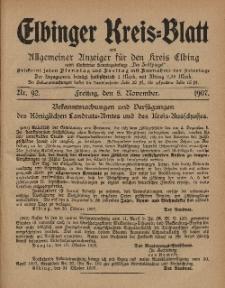 Kreis-Blatt des Königlich Preußischen Landraths-Amtes zu Elbing, Nr. 92 Freitag 8 November 1907