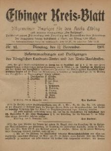Kreis-Blatt des Königlich Preußischen Landraths-Amtes zu Elbing, Nr. 93 Dienstag 12 November 1907