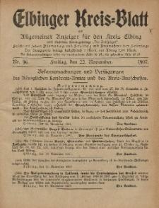 Kreis-Blatt des Königlich Preußischen Landraths-Amtes zu Elbing, Nr. 96 Freitag 22 November 1907