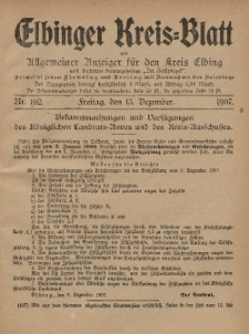 Kreis-Blatt des Königlich Preußischen Landraths-Amtes zu Elbing, Nr. 102 Freitag 13 Dezember 1907
