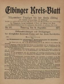 Kreis-Blatt des Königlich Preußischen Landraths-Amtes zu Elbing, Nr. 107 Dienstag 31 Dezember 1907