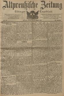 Altpreussische Zeitung, Nr. 188 Freitag 12 August 1904, 56. Jahrgang