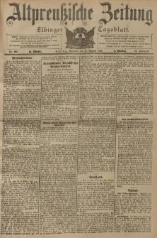 Altpreussische Zeitung, Nr. 196 Sonntag 21 August 1904, 56. Jahrgang