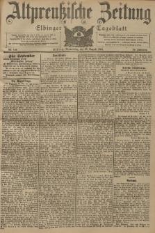 Altpreussische Zeitung, Nr. 199 Donnerstag 25 August 1904, 56. Jahrgang