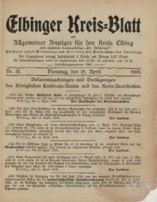 Kreis-Blatt des Königlich Preußischen Landraths-Amtes zu Elbing, Nr. 31 Dienstag 18 April 1905