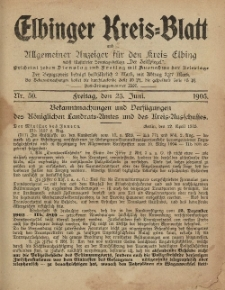 Kreis-Blatt des Königlich Preußischen Landraths-Amtes zu Elbing, Nr. 50 Freitag 23 Juni 1905