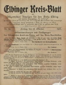 Kreis-Blatt des Königlich Preußischen Landraths-Amtes zu Elbing, Nr. 84 Freitag 13 Oktober 1905