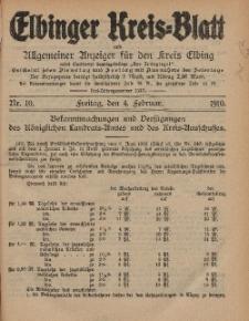 Kreis-Blatt des Königlich Preußischen Landraths-Amtes zu Elbing, Nr. 10 Freitag 4 Februar 1910