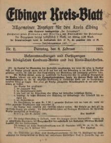 Kreis-Blatt des Königlich Preußischen Landraths-Amtes zu Elbing, Nr. 11 Dienstag 8 Februar 1910