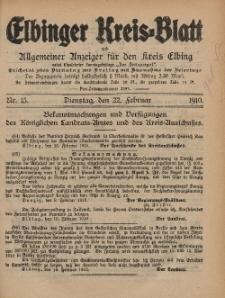 Kreis-Blatt des Königlich Preußischen Landraths-Amtes zu Elbing, Nr. 15 Dienstag 22 Februar 1910