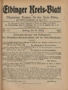 Kreis-Blatt des Königlich Preußischen Landraths-Amtes zu Elbing, Nr. 22 Freitag 18 März 1910