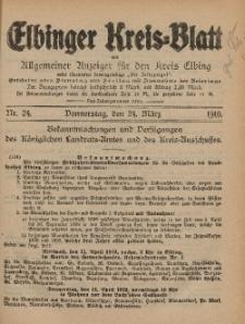 Kreis-Blatt des Königlich Preußischen Landraths-Amtes zu Elbing, Nr. 24 Donnerstag 24 März 1910