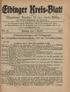 Kreis-Blatt des Königlich Preußischen Landraths-Amtes zu Elbing, Nr. 27 Freitag 1 April 1910