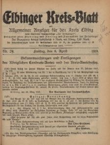 Kreis-Blatt des Königlich Preußischen Landraths-Amtes zu Elbing, Nr. 29 Freitag 8 April 1910