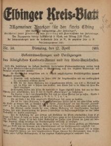 Kreis-Blatt des Königlich Preußischen Landraths-Amtes zu Elbing, Nr. 30 Dienstag 12 April 1910