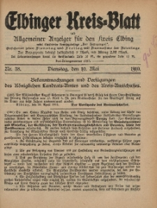 Kreis-Blatt des Königlich Preußischen Landraths-Amtes zu Elbing, Nr. 38 Dienstag 10 Mai 1910