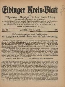 Kreis-Blatt des Königlich Preußischen Landraths-Amtes zu Elbing, Nr. 49 Freitag 17 Juni 1910