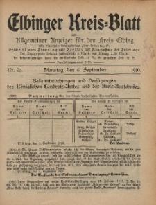 Kreis-Blatt des Königlich Preußischen Landraths-Amtes zu Elbing, Nr. 73 Dienstag 6 September 1910