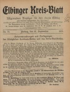 Kreis-Blatt des Königlich Preußischen Landraths-Amtes zu Elbing, Nr. 76 Freitag 16 September 1910