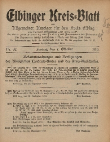 Kreis-Blatt des Königlich Preußischen Landraths-Amtes zu Elbing, Nr. 82 Freitag 7 Oktober 1910