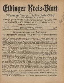 Kreis-Blatt des Königlich Preußischen Landraths-Amtes zu Elbing, Nr. 86 Freitag 21 Oktober 1910