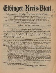 Kreis-Blatt des Königlich Preußischen Landraths-Amtes zu Elbing, Nr. 94 Freitag 18 November 1910