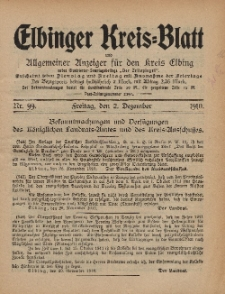 Kreis-Blatt des Königlich Preußischen Landraths-Amtes zu Elbing, Nr. 99 Freitag 2 Dezember 1910