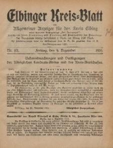 Kreis-Blatt des Königlich Preußischen Landraths-Amtes zu Elbing, Nr. 101 Freitag 9 Dezember 1910