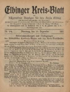 Kreis-Blatt des Königlich Preußischen Landraths-Amtes zu Elbing, Nr. 104 Dienstag 20 Dezember 1910